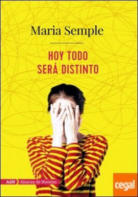 Hoy todo será distinto (AdN) por Semple, Maria