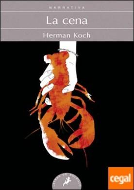 La cena por Koch, Herman PDF