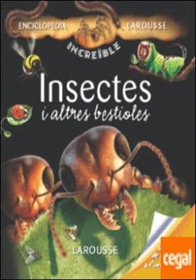Insectes i altres bestioles