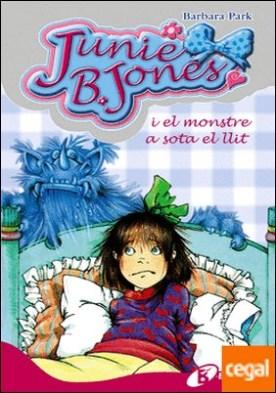 Junie B. Jones i el monstre a sota el llit