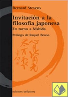 INVITACION A LA FILOSOFIA JAPONESA . En torno a Nishida