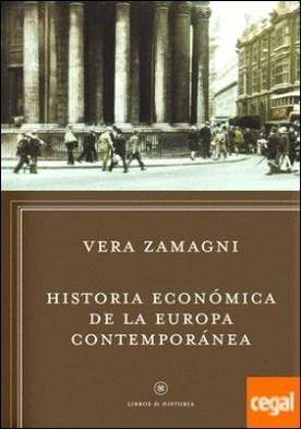 Historia económica de la Europa contemporánea . De la revolución industrial a la integración europea