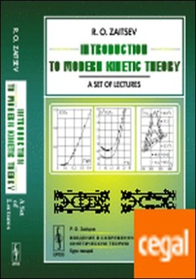 Introduction to modern kinetic theory . A set of lectures