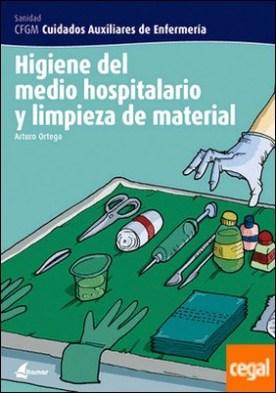 Higiene del medio hopsitalario y limpieza del material