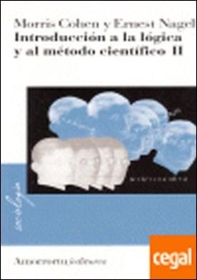 Introducción a la lógica y al método científico, Vol. II