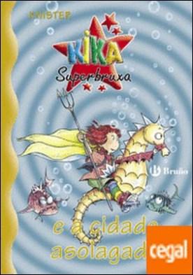Kika Superbruxa e a cidade asolagada