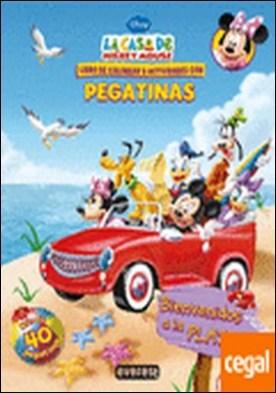 La Casa de Mickey Mouse. Bienvenidos a la playa. Libro de colorear y actividades con pegatinas . Libro de colorear y actividades con pegatinas