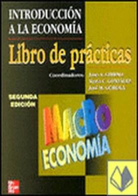Introducción a la Economía. Macroeconomía. Libro de prácticas 2ª Ed.