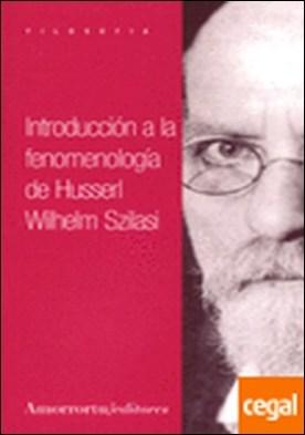 Introducción a la fenomenología de Husserl por Szilasi, Wilhelm
