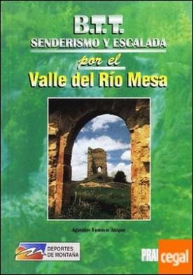 Itinerarios a pie y en bicicleta de montaña por el valle del río Mesa