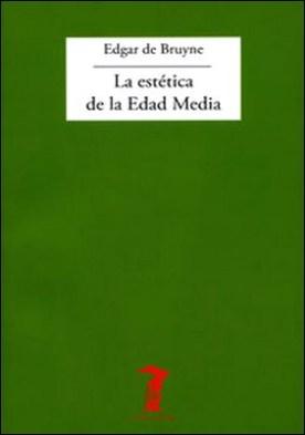 La estética de la Edad Media por Edgar De Bruyne PDF