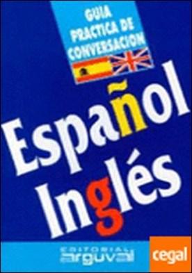 Guía de conversación español-inglés