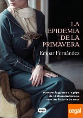 La epidemia de la primavera por Fernández, Empar