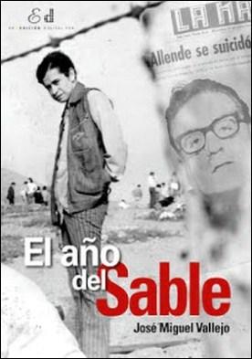 El año del Sable por José Miguel Vallejo PDF