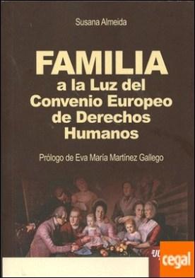 FAMILIA A LA ALUZ DEL CONVENIO EUROPEO DE DERECHOS HUMANOS