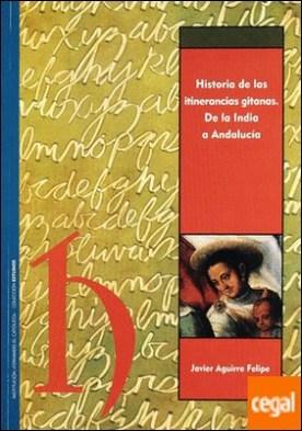 Historia de las itinerancias gitanas. De la India a Andalucía