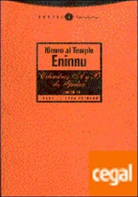 Himno al Templo Eninnu . Los cilindros A y B de Gudea