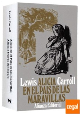 Estuche - Lewis Carroll . Alicia en el País de las Maravillas - Alicia a través del espejo