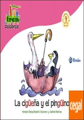 La cigüeña y el pingüino . Un cuento con la G (gue, gui, güe, güi)