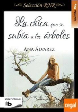 La chica que se subía a los árboles por Álvarez, Ana