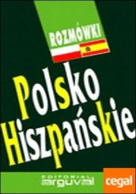 GUÍA CONVERSACIÓN POLACO-ESPAÑOL