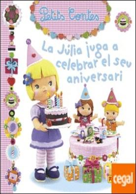 La julia juga a celebrar el seu aniversari