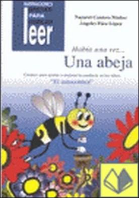 Había una vez... una abeja . Cuentos para ayudar a mejorar el autocontrol