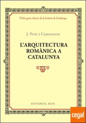 L'arquitectura romànica a Catalunya