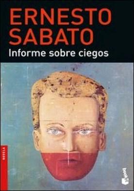 Informe sobre ciegos por Ernesto Sabato PDF