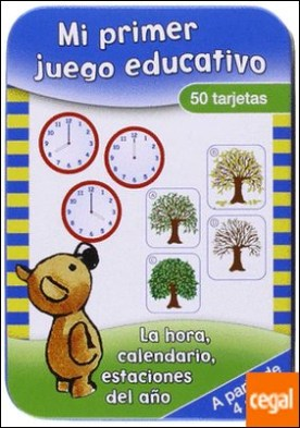 La hora, calendario, estaciones del año . A partir de 4 años