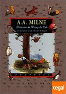 Historias de Winny de Puh . Winny de Puh & El rincón de Puh [Con ilustraciones a color de E.H. Shepard]