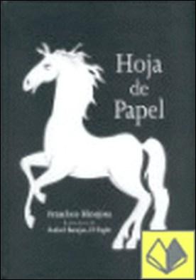 HOJA DE PAPEL por HINOJOSA, FRANCISCO PDF