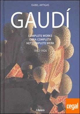 Gaudí . Obra completa