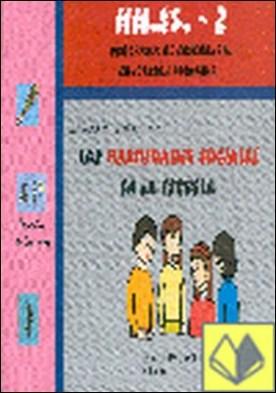 Las habilidades sociales en la escuela, n 2 . Educación Primaria. Programa de enseñanza