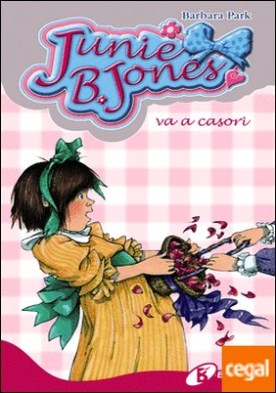 Junie B. Jones va a casori por Park, Barbara PDF