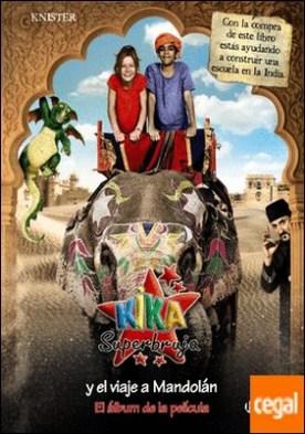 Kika Superbruja y el viaje a Mandolán - El álbum de la película