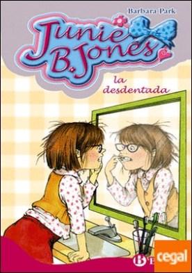 Junie B. Jones, la desdentada