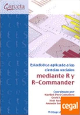 Estadística aplicada a las ciencias sociales con R y R-Commander . MEDIANTE R Y R- COMMANDER