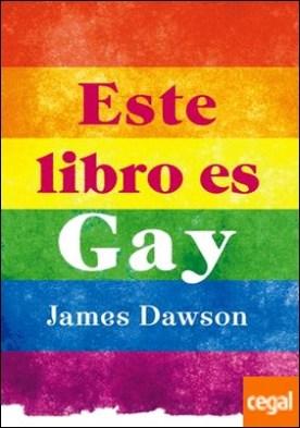 Este libro es gay por Dawson, James PDF