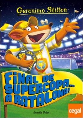 Final de Supercopa... a Ratalona! . Geronimo Stilton 65