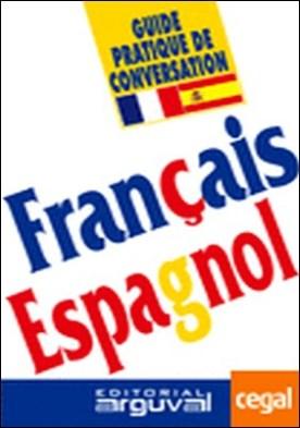 Guía práctica de conversación francés-español