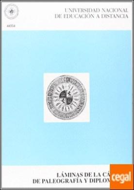 Láminas de la cátedra de paleografía y diplomática . Addenda