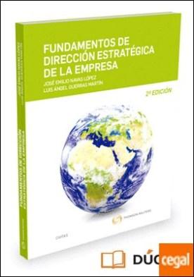 Fundamentos de dirección estratégica de la empresa (Papel + e-book) por Guerras Martín, Luis A. PDF