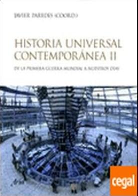 Historia universal contemporánea, vol. 2 . De la primera guerra mundial a nuestros días