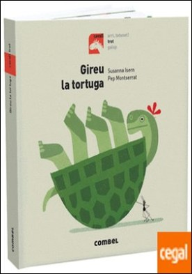 Gireu la tortuga por Isern Iñigo, Susanna PDF