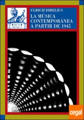 La música contemporánea a partir de 1945