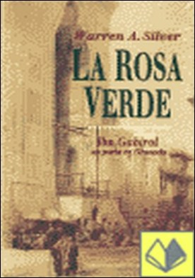 La rosa verde . Ibn Gabirol, un poeta en Granada