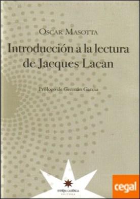 INTRODUCCIÓN A LA LECTURA DE JACQUES LACAN por MASOTTA, OSCAR