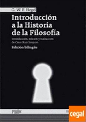 Introducción a la historia de la filosofía por Hegel, Georg Wilhelm Friedrich