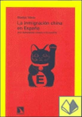 La inmigración china en España . Una comunidad ligada a su nación